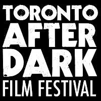 Кинофестиваль Toronto After Dark