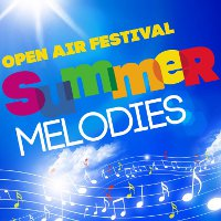Фестиваль Open-Air Summer Melodies
