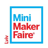 Фестиваль мэйкерства Lviv Mini Maker Faire